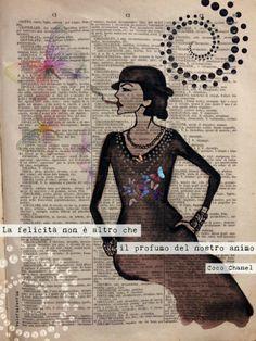 La felicità non è altro che il profumo del nostro animo. Coco Chanel