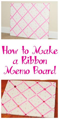 How to Make a Ribbon Memo Board! - Sippy Cup Mom How to Make a Ribbon Memo Board! Ribbon Bulletin Boards, Fabric Memo Boards, Ribbon Boards, Diy Memo Board, Cork Boards, Fabric Corkboard, Diy Cork Board, Painting Corkboard, Painting Canvas