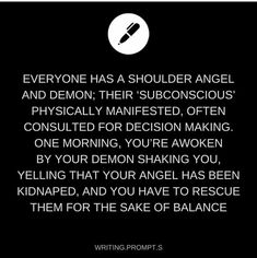 plot twist, the devil is a sweetheart and the angel is a sassy jerk Daily Writing Prompts, Book Prompts, Writing Topics, Book Writing Tips, Creative Writing Prompts, Writing Challenge, Writing Characters, Story Prompts, Cool Writing