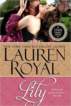 Lily (Chase Family Series Book 6) - Kindle edition by Lauren Royal. Literature & Fiction Kindle eBooks @ Amazon.com.