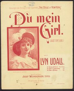 LYN UDALL - DU MEIN GIRL - OPERETTE THE BELLE OF NEW YORK - ORIG. MUSIKNOTE
