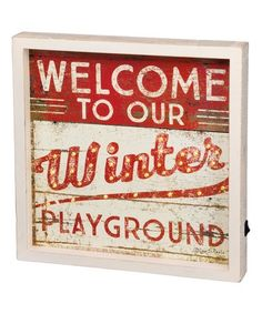 Another great find on #zulily! 'Welcome to Our Winter Playground' Block Sign #zulilyfinds