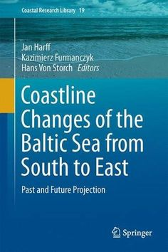 Coastline Changes of the Baltic Sea from South to East: P... https://www.amazon.co.uk/dp/3319498924/ref=cm_sw_r_pi_dp_x_dcbPybGR1KZGF