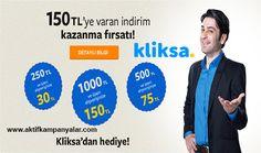 150 TL'ye Varan İndirim Fırsatı Kliksa'dan Hediye!!!