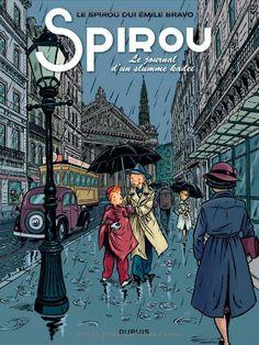 Spirou : Le journal dun slumme kadei (en bruxellois) // Emile Bravo