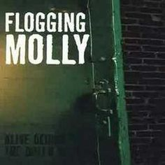 Flogging Molly - Never Met A Girl Like You Before (+playlist)