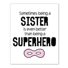 ♥ Sometimes being a Sister is even better than being a Superhero Print ♥  Welcome to Nulook Design Studio! Your shop for customised artwork. This Sister Superhero print will add a lovely touch to your little girls room!   DETAILS:  ♥ High Resolution jpg file sized to 8x10 ♥ This listing is at digital purchase, NO PHYSICAL ITEM WILL BE MAILED ♥ The faux gold used in my artwork is created using a digital image of real foil. Please note there is no reflective quality to the image. Faux gold…