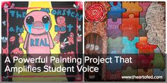 The Art of Ed - A Powerful Painting Project That Amplifies Student Voice