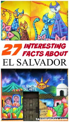 27 Interesting facts about El Salvador.  Learn more about this Central American country.