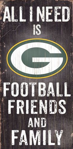 Green Bay Packers Wood Sign - Football Friends and Family - 6 x12