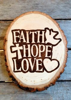 Faith Hope Love Inspirational Sign, Wood Burned Pyrography Sign, Home…