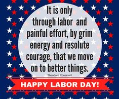 141 Best Labor Day 2018 Images Labour Day Happy Labor Day
