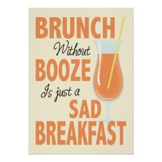 Brunch Without Booze Brunch Party Supplies - Let's raise our mimosas glasses in celebration! This brunch theme is perfect for any adult brunch party. Brunch without booze is just a sad breakfast (and we shall not allow it! Mimosa Brunch, Brunch Drinks, Brunch Party, Brunch Decor, Brunch Buffet, Brunch Ideas, Brunch Quotes, Kitchen Posters, Birthday Brunch