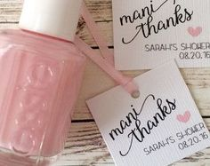 "Bridal Shower favor idea - Nail Polish Favors ""Mani thanks"" {Courtesy of Etsy}"