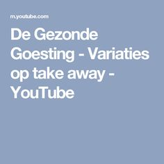 De Gezonde Goesting - Variaties op take away - YouTube