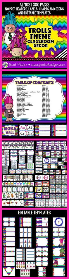 Trolls Theme Classroom Decor  Welcome your kiddos to an uncon-TROLL-ably cute classroom with this Troll-Themed Classroom Decor Mega Pack. It comes with almost 290 pages of NO PREP HEADERS, LABELS, CHARTS AND SIGNS plus almost 30 pages of EDITABLE PARTS/TEMPLATES.