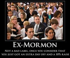 lol Thankfully I'm an ex-mormon. #LDS