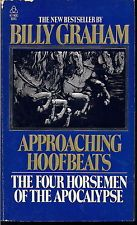 eBlueJay: Approaching Hoofbeats : The Four Horsemen of the Apocalypse by Billy Graham/PB/