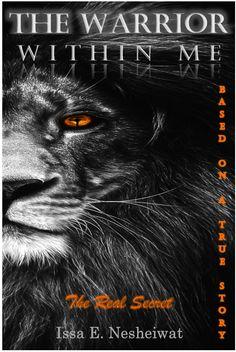 Home - The Warrior Within Me Free Books, Good Books, Warrior Within, Biblical Verses, Spiritual Warfare, 1 John, Secret Life, Atheist, Real Life