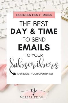 What's The Best Day and Time To Send Your Emails To Increase Your Open Rate? Find out in this post. Simple tips for getting your emails opened.