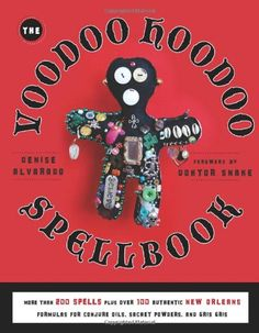 The #Voodoo Hoodoo Spellbook by Denise Alvarado, http://www.amazon.com/dp/1578635136/ref=cm_sw_r_pi_dp_.kNIsb0B9SVZHVK6