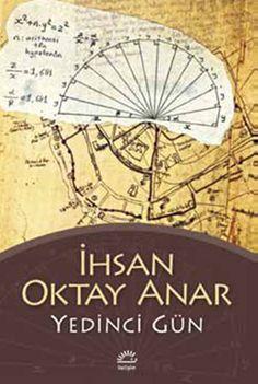 Yedinci Gün İhsan Oktay Anar http://oznurdogan.com/2012/09/19/yedinci-gunun-safaginda-doguya-bakin/