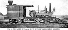 "1831 Locomotive for the Camdon & Amboy RR (Stephenson's ""John Bull"" imported from England)"