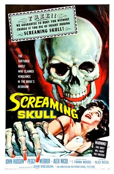 Free !! We guarantee to bury you without charge if you die of fright during Screaming Skull, 1958. Film Poster by Albert Kallis.