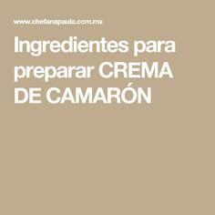 Ingredientes para preparar CREMA DE CAMARÓN
