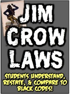 Jim Crow Laws: Students learn the origin & compare to Black Codes! 3 Activities!