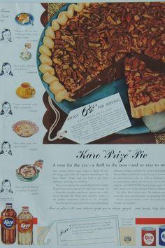 Pie Recipes, Retro Recipes, Vintage Recipes, Karo Syrup Pecan Pie, Pecan Pie Filling, Filling Recipe, Vintage Food, Vintage Ads, Different Recipes
