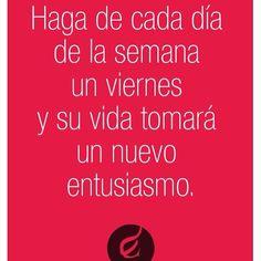#felizviernes Vive la vida como si siempre fuera un viernes! #felizfindesemana #feliz #frases #mamablogger ➡️CLICK Http://jesicaperez.net ◀️