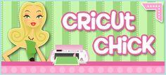 Cricut Chick
