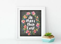 Do More Than Exist  Farmhouse Style Chalkboard  Floral Poster