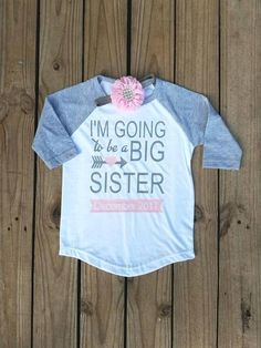 I/'m Going To Be A Big Sister Shirt Personalised Big Sister Duties T-Shirt
