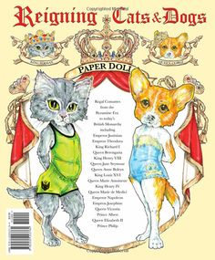 Reigning Cats & Dogs Paper Dolls: Charlotte Whatley, Paper Dolls, David Wolfe: 9781935223764: Amazon.com: Books