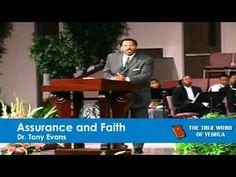 Dr  Tony Evans, Assurance And Faith