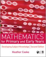 Mathematics for Primary and Early Years:   Developing Subject Knowledge. Please visit the publisher's website for more information. E-Book available here: https://www.dawsonera.com/abstract/9781847876287