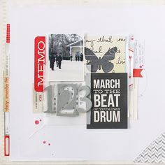 """#scrapbooking page """"march to the beat.."""" - by Janna Werner"""