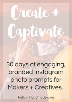 30 days of Engaging, Branded Instagram Photo Prompts for Makers + Creatives