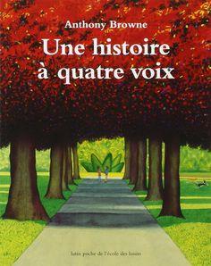 """""""Une histoire à quatre voix"""" est un livre absolument génial. Son auteur, Anthony Browne a réussi à retranscrire un exercice de style littéraireque l'on trouve dans les romans : la narration d'une même histoire selon le point de vue de plusieurs personnages."""