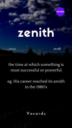 the time at which something is most successful or powerful eg. His career reached its zenith in the Interesting English Words, Unusual Words, Rare Words, Learn English Words, English Phrases, Essay Writing Skills, English Writing Skills, Writing Words, Words To Use