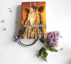 """""""Narzeczona"""" Kiera Cass Cykl: The Betrothed (tom House, Home, Homes, Houses"""