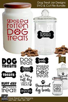 Dog Treat Container, Dog Treat Jar, Treat Bags, Jar Design, Diy Dog Treats, Spoiled Rotten, Dog Crafts, Dog Eating, Cricut Creations
