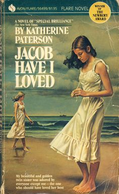 Jacob Have I Loved -- Katherine Paterson. Favorite book cover of all time? Possibly.