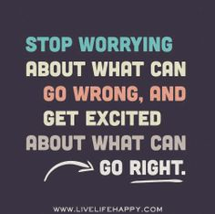 Stop worrying..