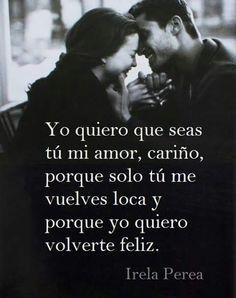 Tú, mi amor. ..