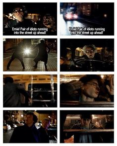 The time John and Sherlock ran in front of the bus. <--- I never knew how much I needed this crossover. <--- Eeeeee!