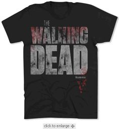 The Walking Deads T-shirt $19.95