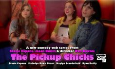 """The Pickup Chicks""  https://www.youtube.com/watch?v=uXiYcn0fhb0"
